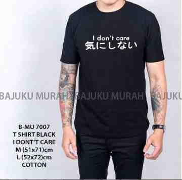 TSHIRT DISTRO BLACK I DON'T CARE 7007