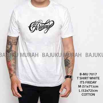 TSHIRT DISTRO WHITE ITS FRIDAY 7017