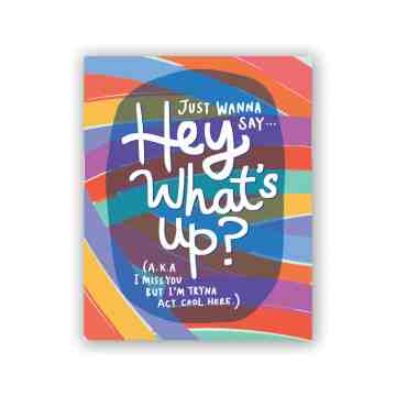 Hey What's Up Greeting Card