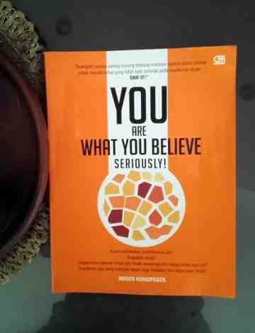 YOU ARE WHAT YOU BELIEVE - SERIOUSLY! image