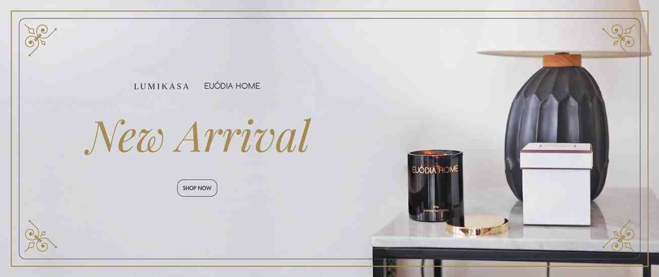 Euodia Home New Arrival