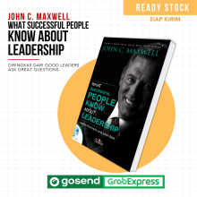John C. Maxwell - What Successful People Know About Leadership